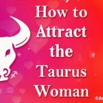 Attract the Taurus Woman