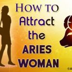 How to Attract the Aries Woman
