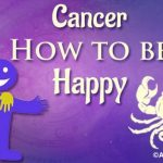 Cancer How to be Happy