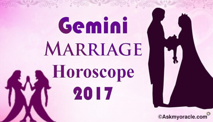 Gemini Marriage Horoscope 2017