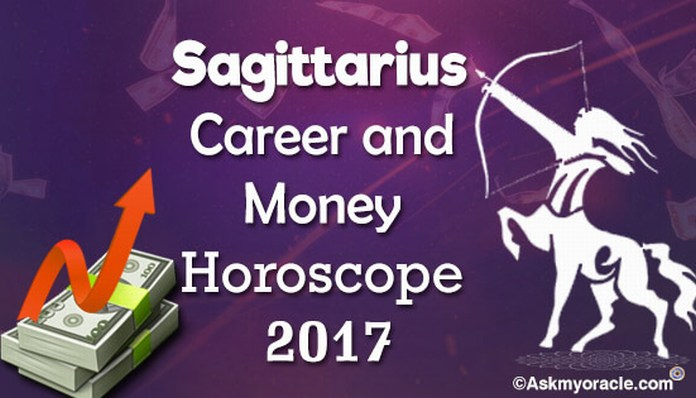 Sagittarius Career and Money Horoscope 2017