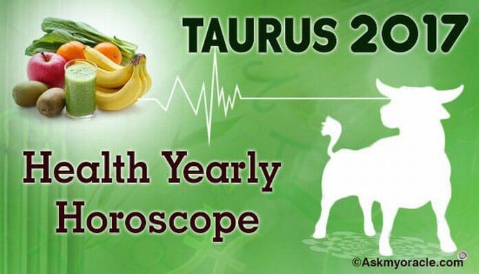 Taurus 2017 Health Yearly Horoscope