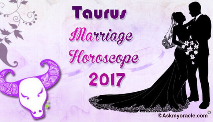 Taurus Marriage Astrology Horoscope 2017