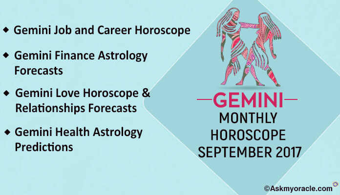 Gemini Monthly Horoscope September 2017 Love, Health, Career