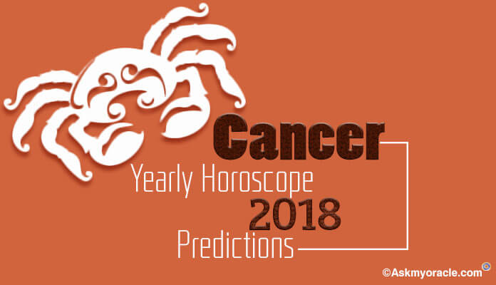 Cancer 2018 Yearly Horoscopes Predictions