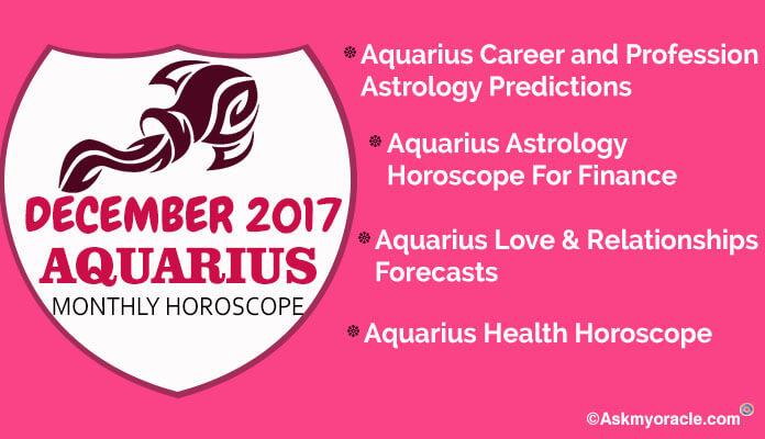Aquarius Monthly Horoscope December 2017