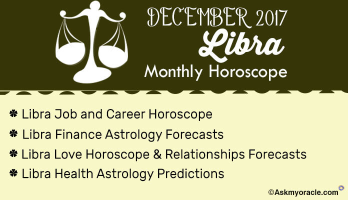 Libra Monthly Horoscope December 2017