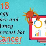 Cancer Finance Horoscope 2018 Cancer Money Predictions