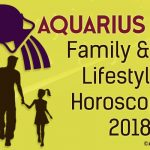 Aquarius 2018 Family Horoscope, Aquarius Lifestyle Horoscope