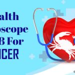Cancer Health Horoscope 2018