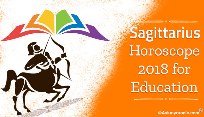 Sagittarius Education Horoscope, Students Horoscope 2018