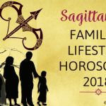 Sagittarius Family, Lifestyle Horoscope 2018