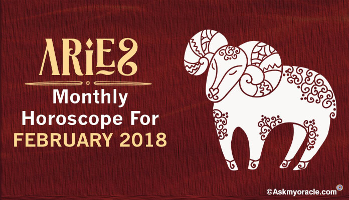 Aries February 2018 Monthly Horoscope
