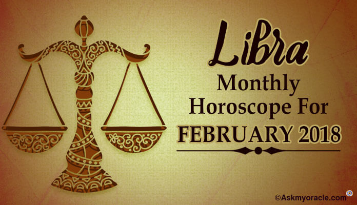 Libra February 2018 Astrology Horoscope