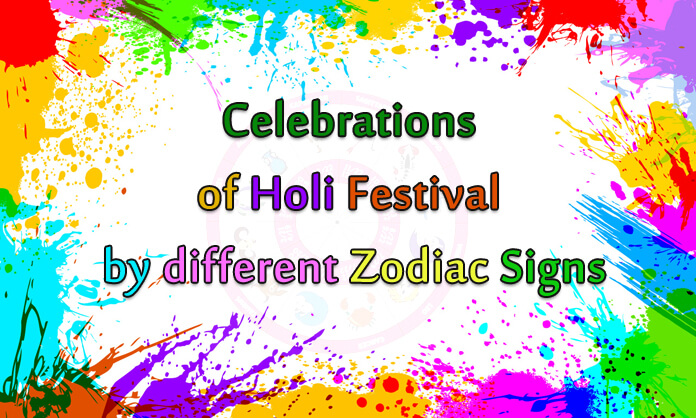 Astrology celebration of Holi festival as per your zodiac sign