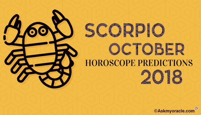 October 2018 Scorpio Monthly Horoscope, Scorpio Monthly Horoscope