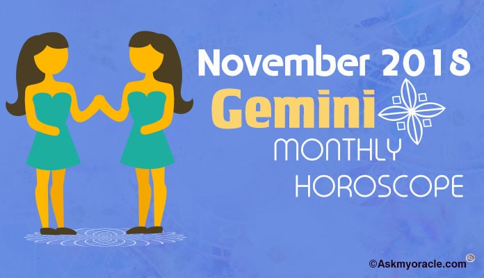 November 2018 Gemini Monthly Horoscope - Gemini Monthly Horoscope