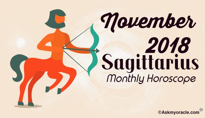 November 2018 Sagittarius Monthly Horoscope