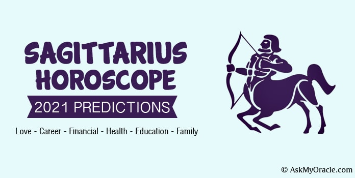 Sagittarius Horoscope 2021 Yearly Predictions