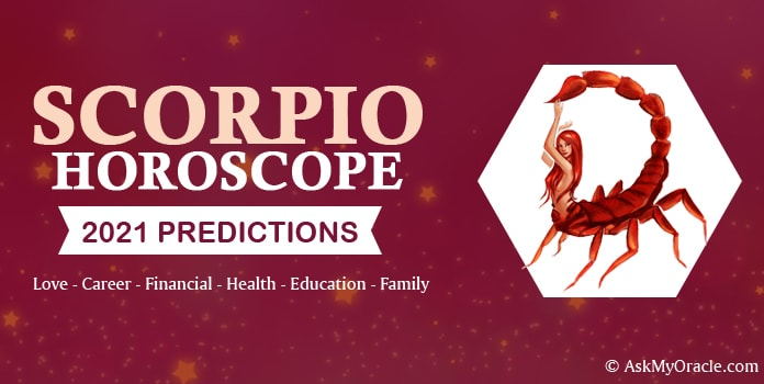 Scorpio Yearly Horoscope 2021, Scorpio Horoscope Predictions