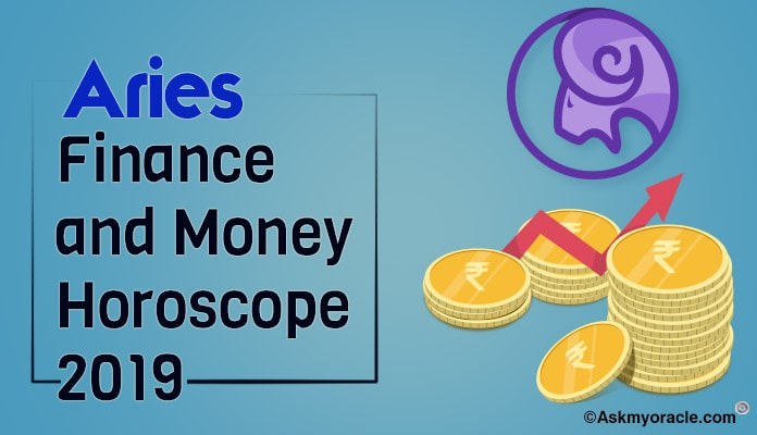 Aries Finance Horoscope 2019 - Aries 2019 Money Predictions