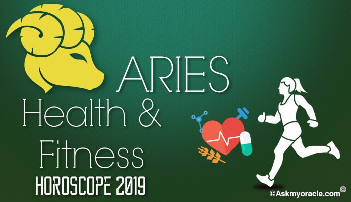 Aries Health Horoscope 2019 - Aries Fitness Horoscope 2019 Astrology Predictions