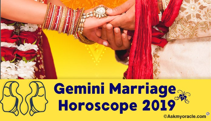 Gemini 2019 Marriage Horoscope – Gemini Marriage horoscope 2019 Predictions