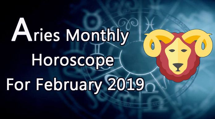 Aries Monthly Horoscope For February 2019