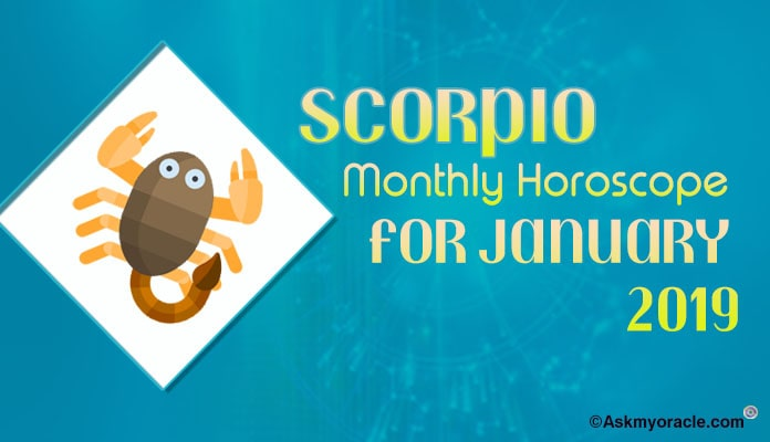 Scorpio January 2019 Horoscope - Scorpio 2019 Predictions