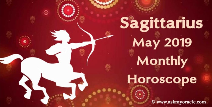 Sagittarius May 2019 Horoscope