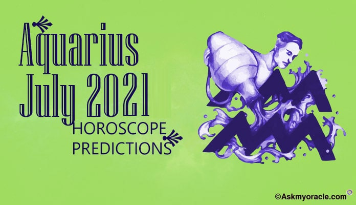 Aquarius July 2019 Horoscope - Monthly Horoscope Predictions