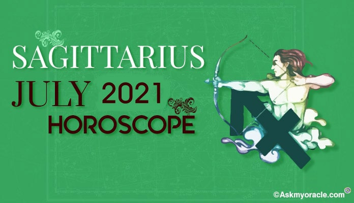 Sagittarius July 2019 Horoscope Predictions