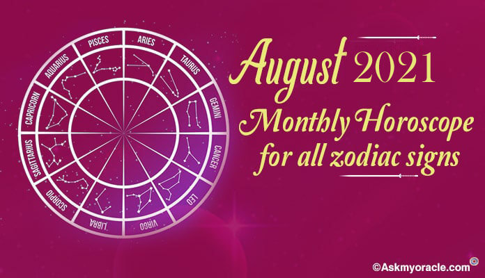 August 2019 Horoscope - Monthly Horoscope Predictions
