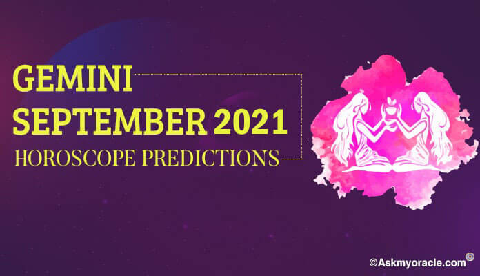 Gemini September 2019 Horoscope Predictions