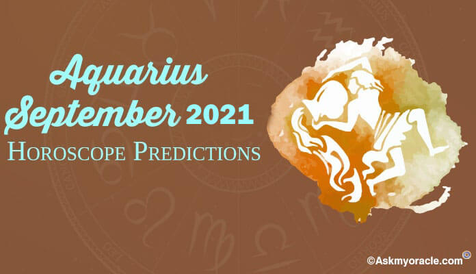 Aquarius September 2019 Horoscope - Aquarius Monthly Horoscope Predictions