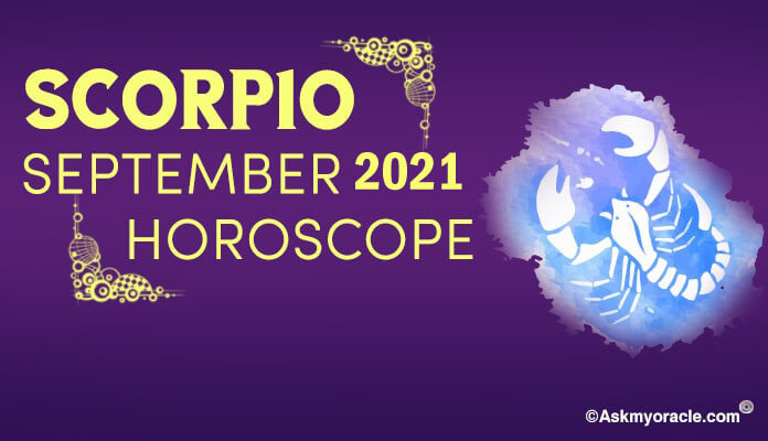 Scorpio September 2019 Horoscope - Scorpio Monthly Predictions