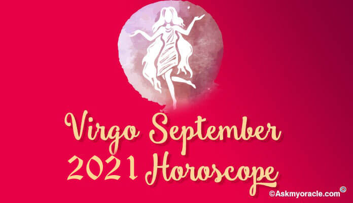 Virgo September 2019 Horoscope