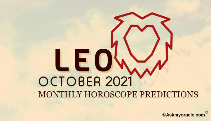Leo October 2019 Horoscope, Leo Monthly Horoscope, Leo Predictions