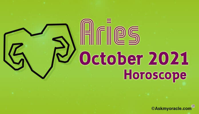 Aries October 2019 horoscope, Aries Monthly Predictions