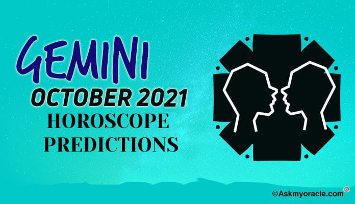 Gemini October 2019 Monthly Horoscope Predictions