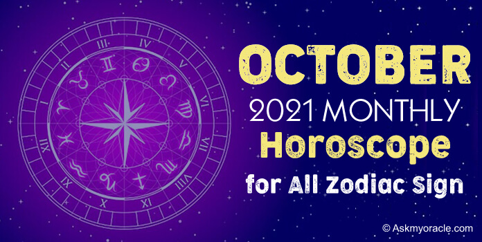 October 2019 Monthly Horoscope Predictions - Zodiac Sign, October 2019 Horoscope