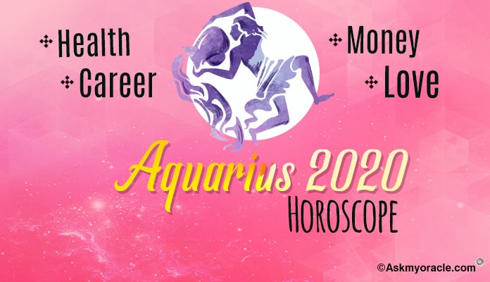 Aquarius Yearly Horoscope 2020
