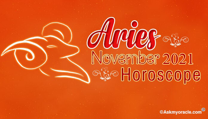 Aries November 2019 Horoscope - Aries Monthly Predictions