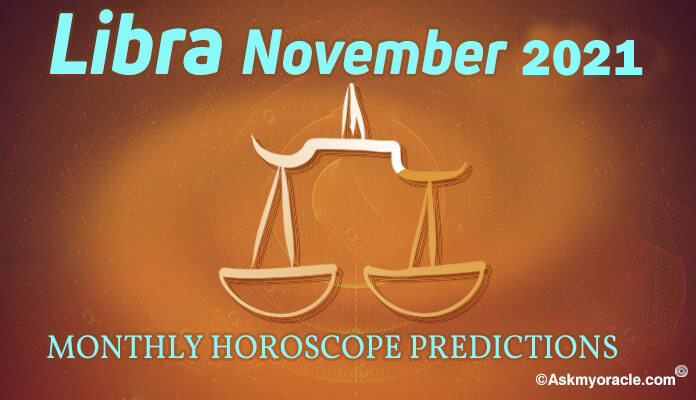 Libra November 2019 Horoscope - Libra Monthly Predictions