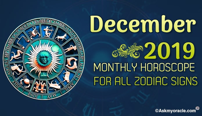 December 2019 Horoscope - Monthly Astrology Predictions