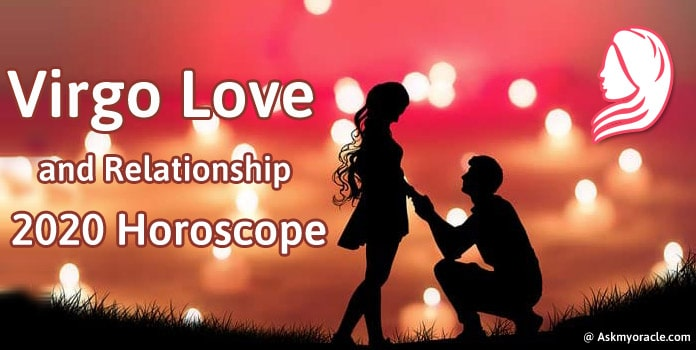 Virgo 2020 Love Horoscope, Virgo Love and Relationship Horoscope