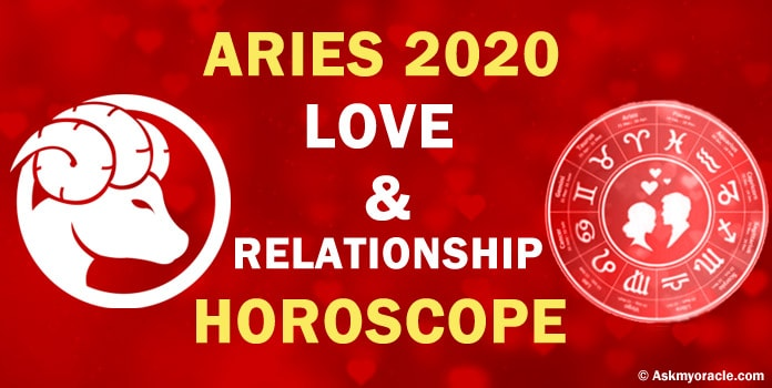 Aries 2020 Love Horoscope, Aries yearly Relationship Horoscope