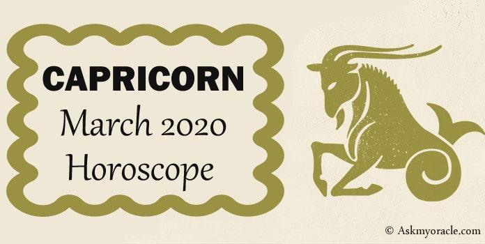 Monthly Capricorn March 2020 Horoscope