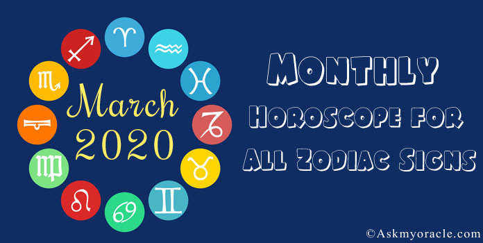 March 2020 Horoscope - March 2020 Monthly Horoscope predictions