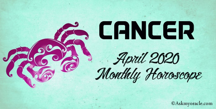 Cancer April 2020 Horoscope - April Monthly Horoscope Predictions